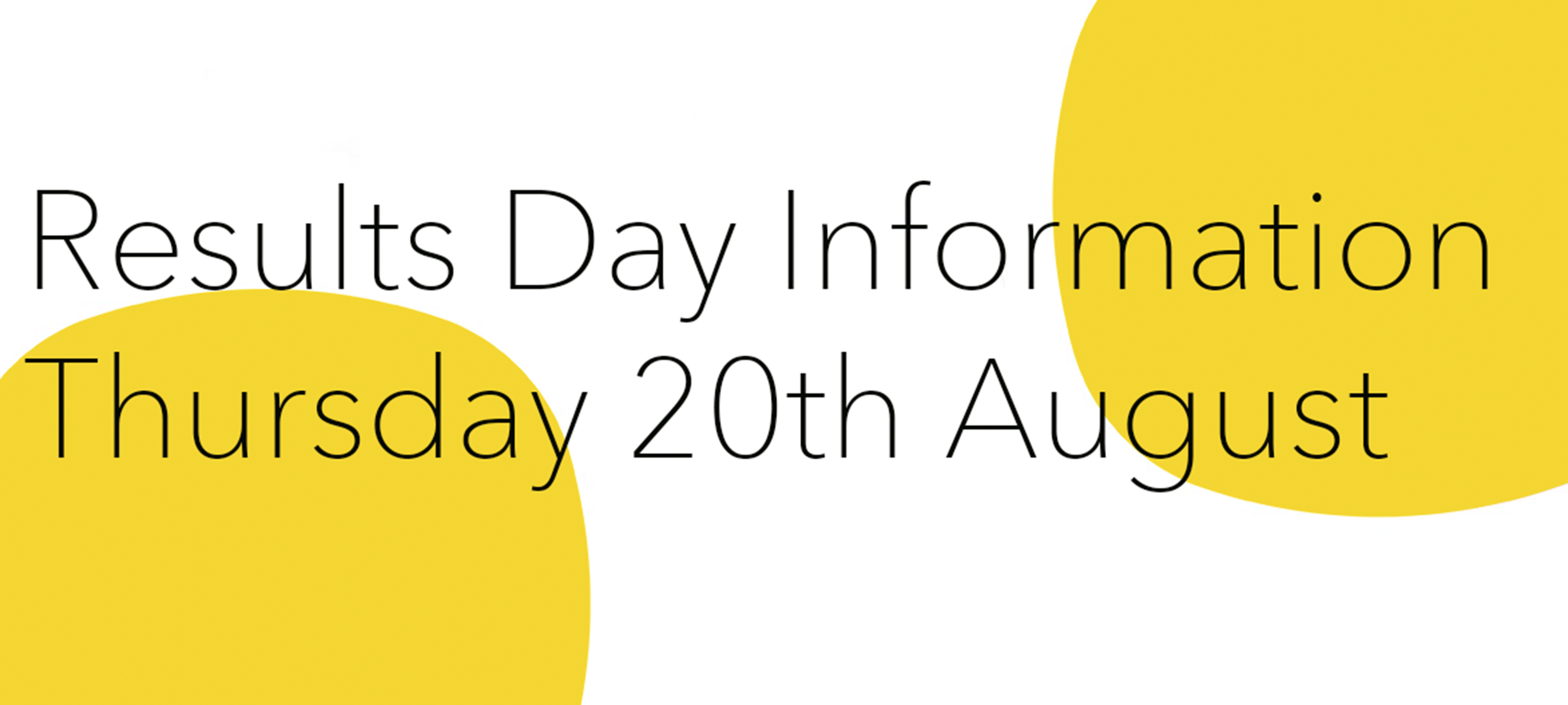 Results Day | Thursday 20th August